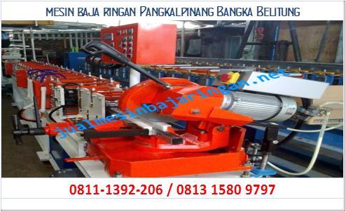 mesin baja ringan Pangkalpinang Bangka Belitung