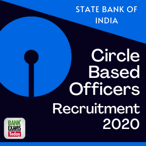 SBI Circle Based Officers Recruitment 2020