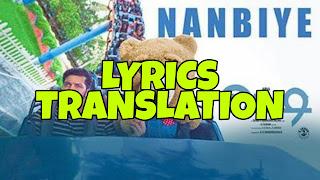 Nanbiye Song Lyrics in English | With Translation | – Teddy