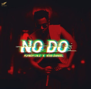 NEW TUNE: Kiss Daniel – No Do