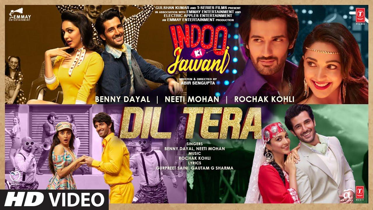 Dil Tera Lyrics Indoo Ki Jawani   Benny Dayal X Neeti Mohan   Kiara Advani