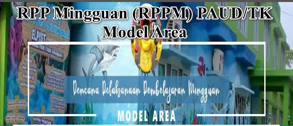 RPP Mingguan (RPPM) Inspiratif TKB Model Area