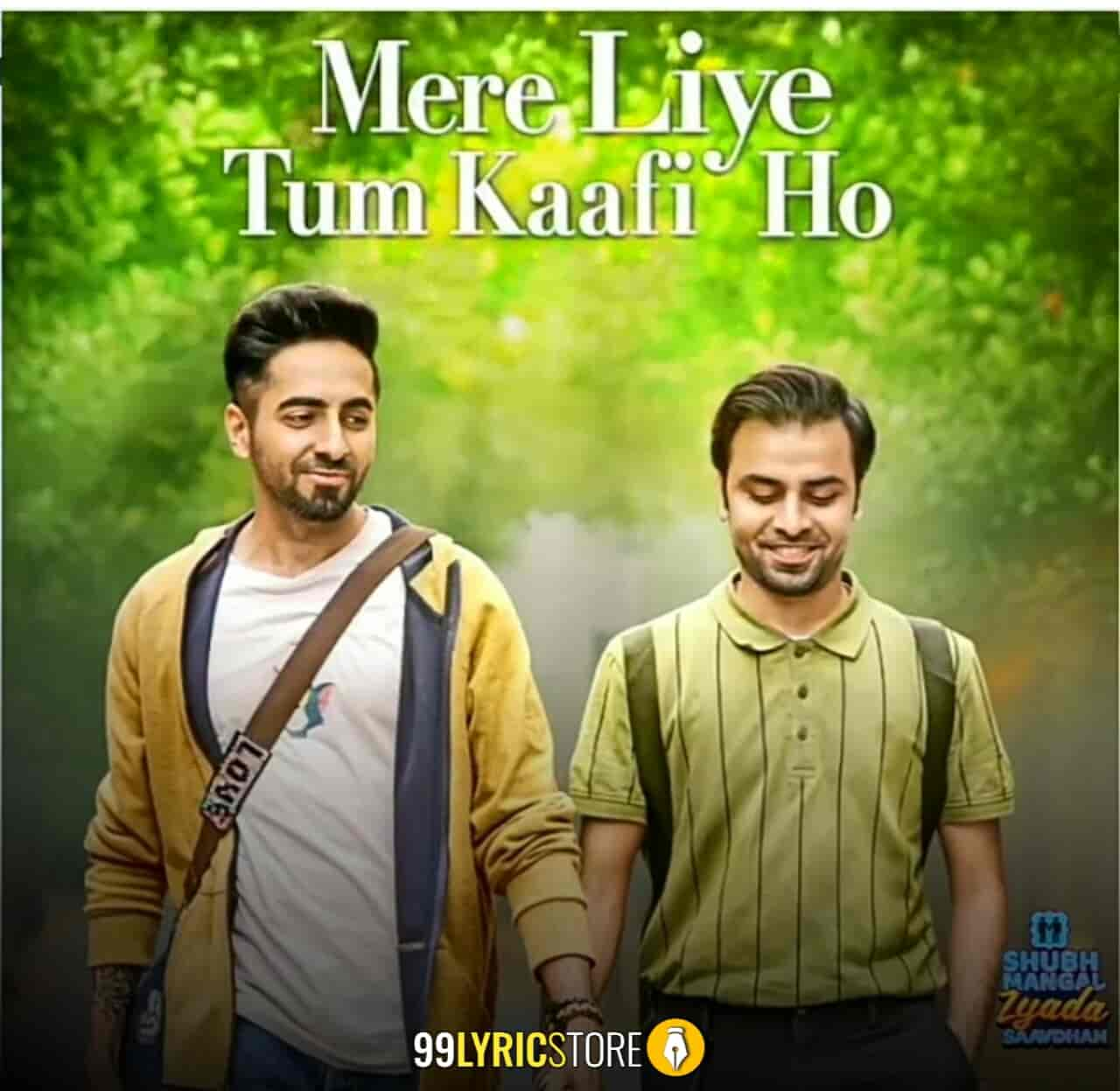 Tum Mere Liye Tum Kaafi Ho Lyrics Images From Movie Shubh Mangal Zyada Saavdhan
