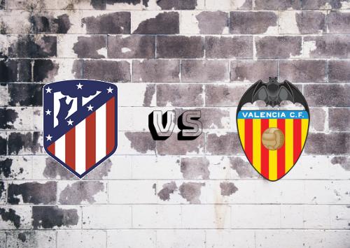 Atlético Madrid vs Valencia  Resumen