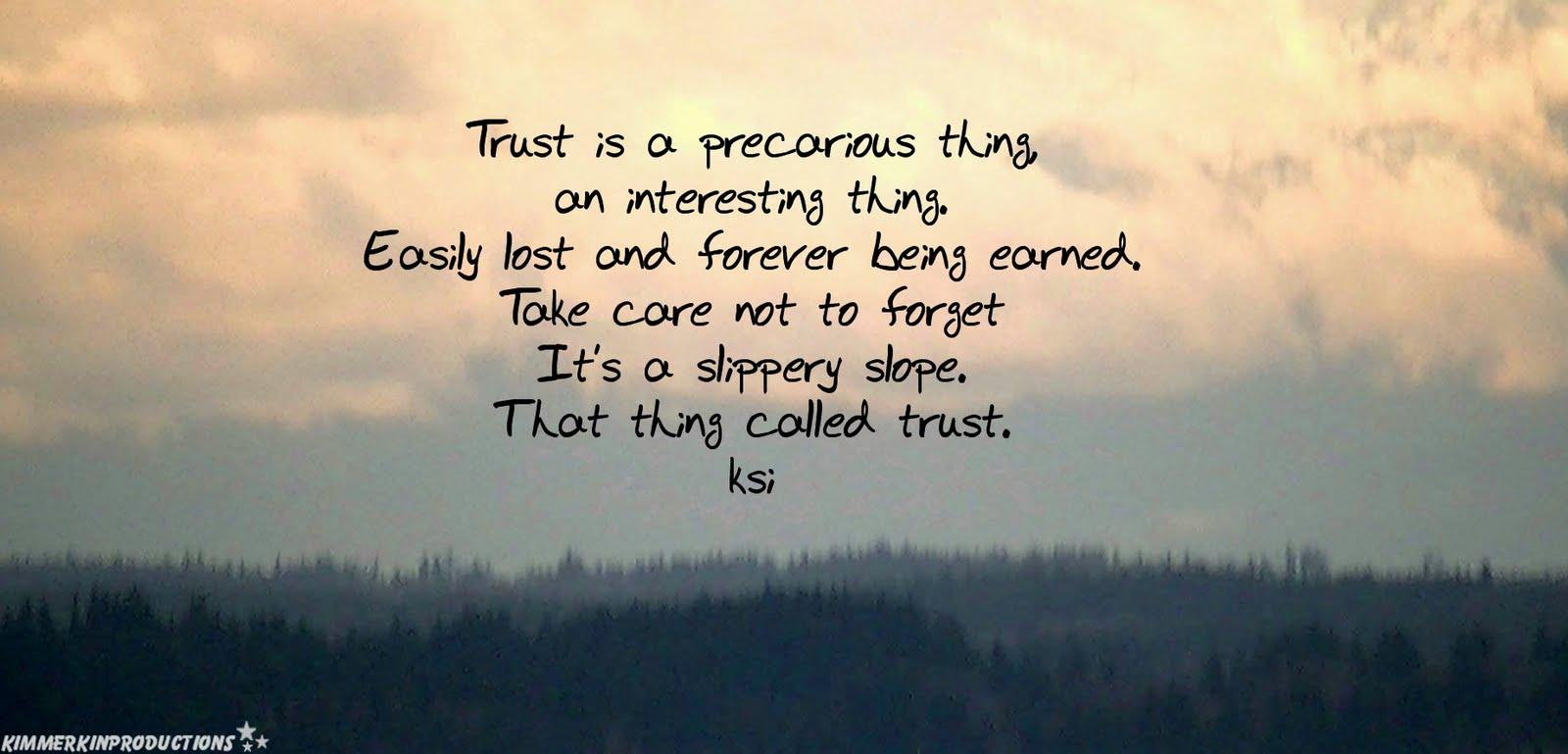 Issues Quotes Broken Trust
