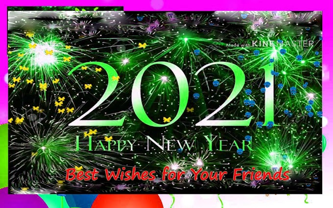 Happy New Year 2021 Best wishes message and quotes for your friends and family