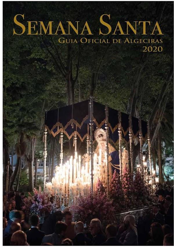 Guía Oficial con Horarios e Itinerarios de la Semana Santa de Algeciras 2020