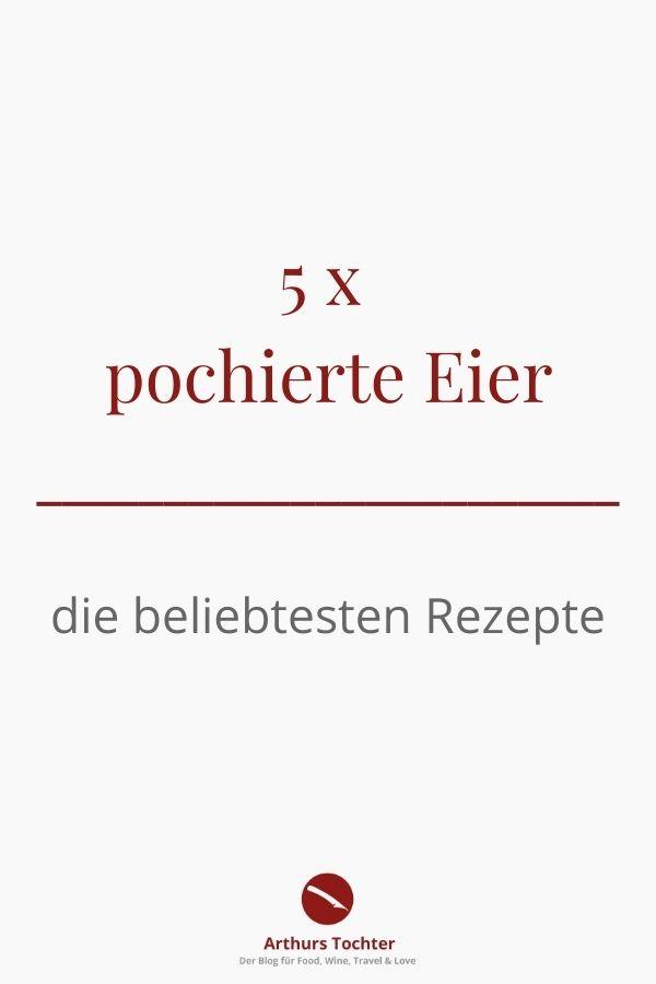 Die 5 beliebtesten Rezepte mit pochiertem Ei #trick #mikrowelle #senfsauce #muffinform #folie #frühstück #thermomix #im_glas #senfsoße #video #silikon #wie_macht_man #anleitung #foodblog #rotwein #oeuf #poché #meurette #französisch #mit_speck #vegetarisch #perfekt #cremig #backofen #in_folie #avocado #pasta #spargel