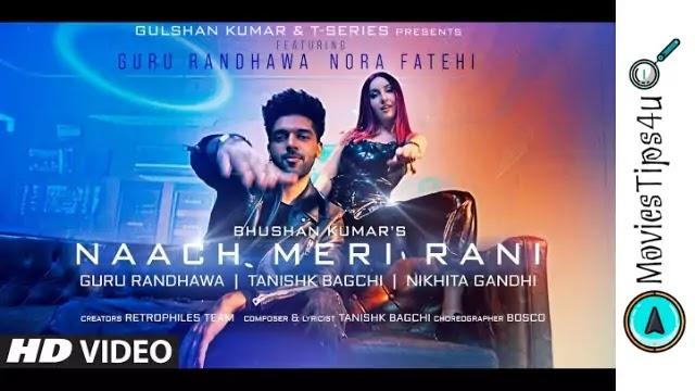 Naach Meri Raani: Guru Randhawa Song Lyrics Feat-Nora Fatehi | Bhushan Kumar
