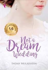 Download Novel Not A Dream Wedding PDF Indah Muladiatin