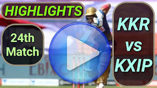 KKR vs KXIP 24th Match