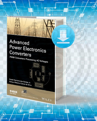 Free Book Advanced Power Electronics Converters pdf.