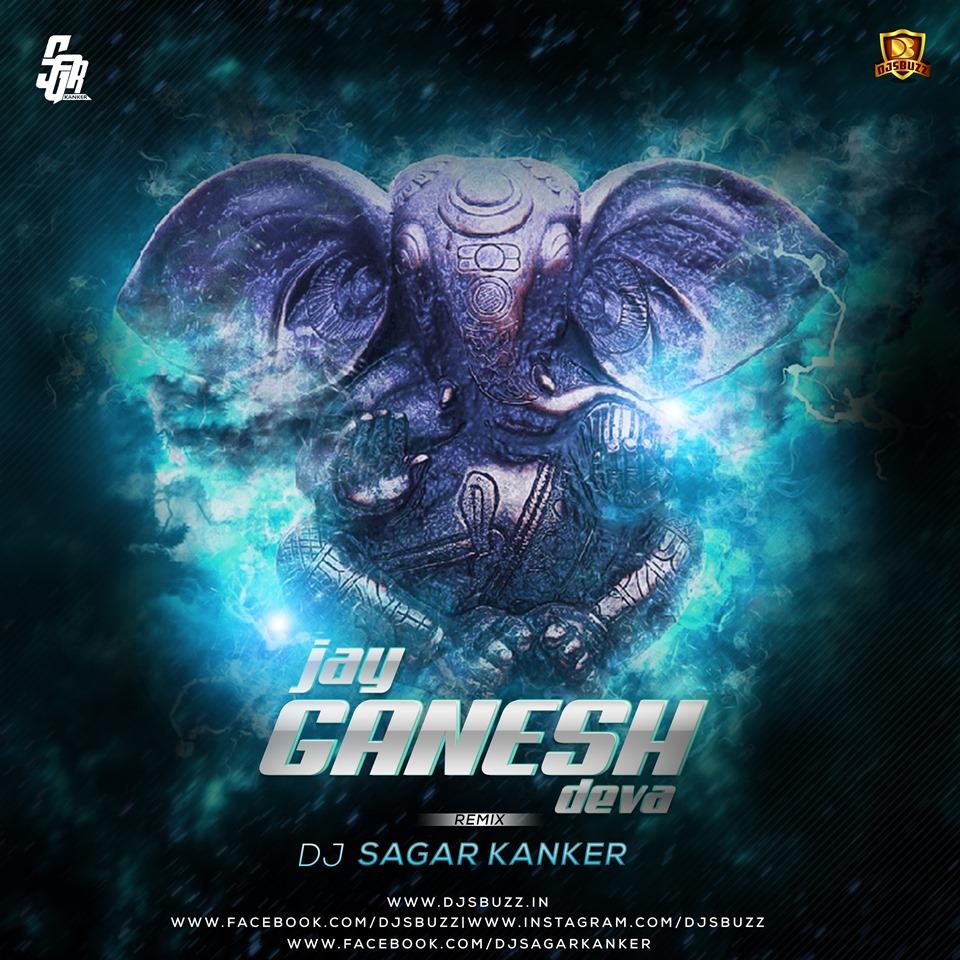 JAI GANESH DEVA (REMIX) - DJ SAGAR KANKER
