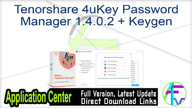 Tenorshare 4uKey Password Manager 1.4.0.2 + Keygen