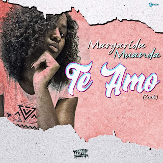Margarida Muanda - Te Amo ( 2019 ) [DOWNLOAD]