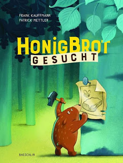 Honigbrot gesucht ; Frank Kauffmann ; Patrick Mettler ; Baeschlin