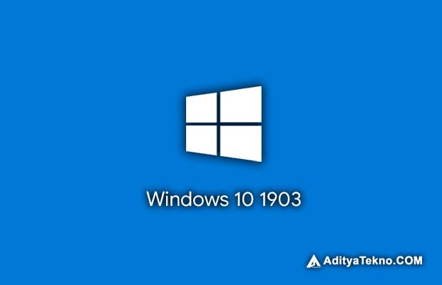 Windows 10 versi 1903 Sekarang Telah Tersedia untuk di Download
