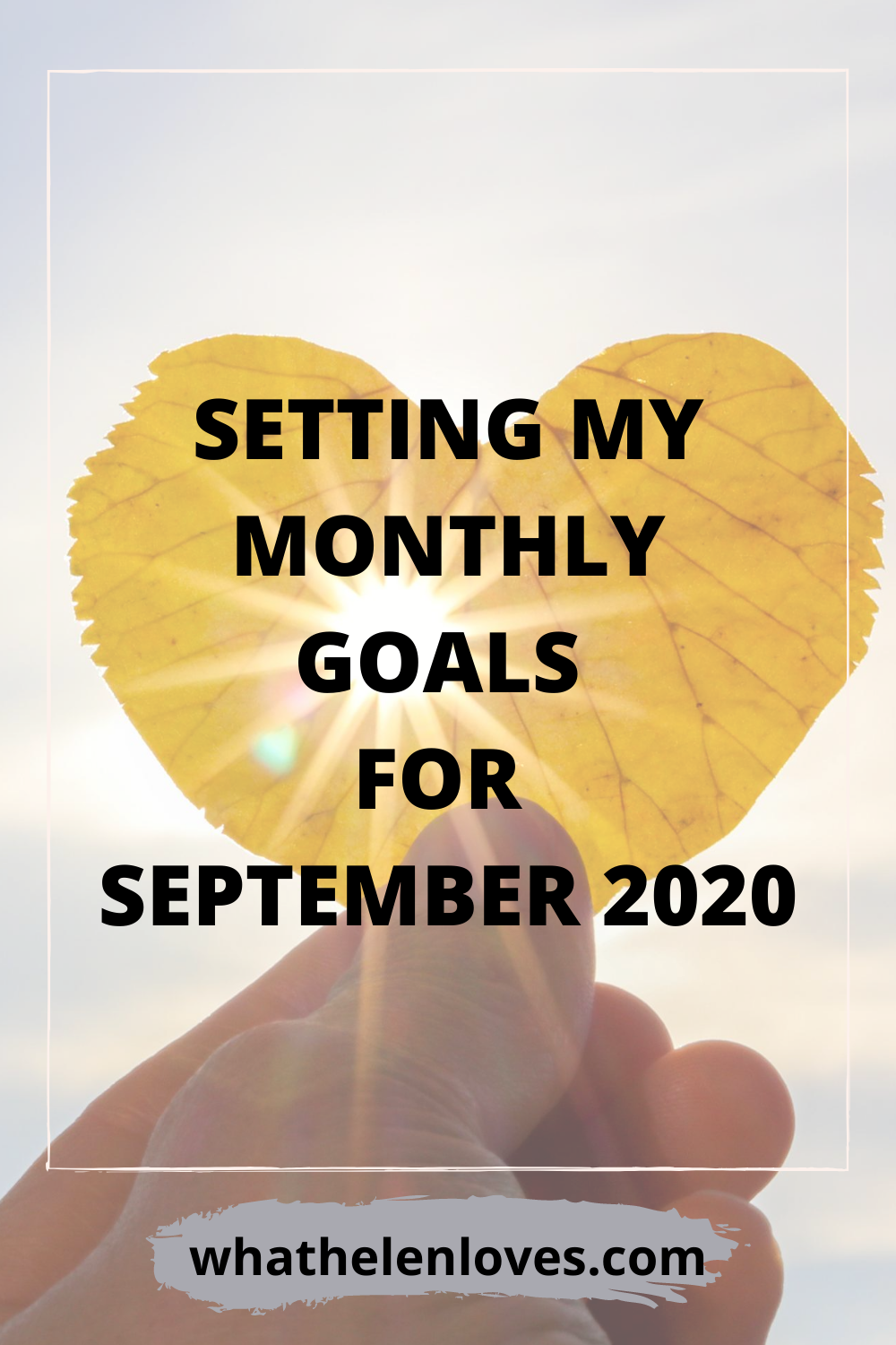 Pinterest pin for a post about setting my monthly goals for September 2020