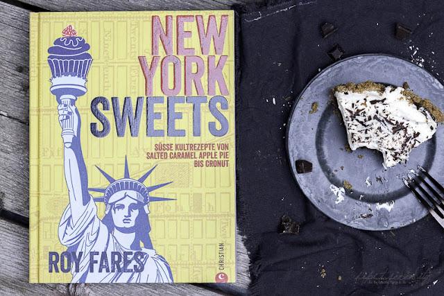 New York Sweets - Unwiderstehliche Klassiker und Geheimtipps aus New York von Roy Fares  erschienen im Christian-Verlag