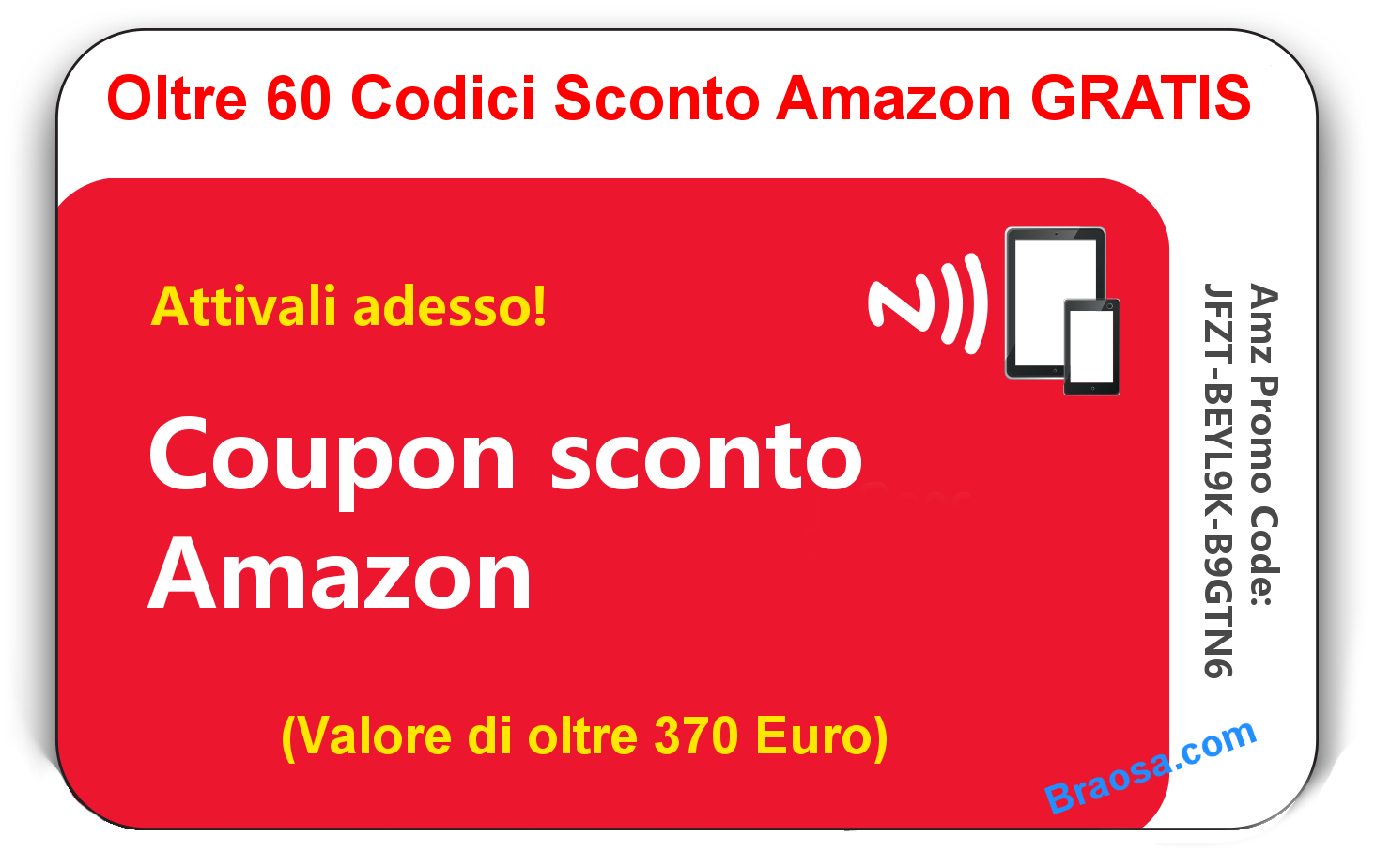 60 CODICI COUPON AMAZON GRATIS FINO A 50 EURO DA PRELEVARE OGGI