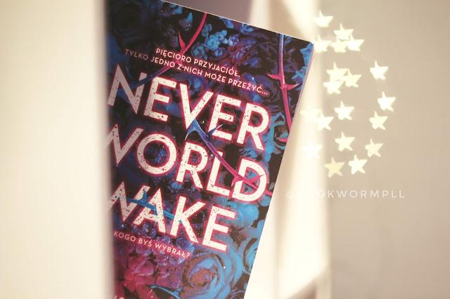 #118 Neverworld Wake - Marisha Pessl [PRZEDPREMIEROWO]
