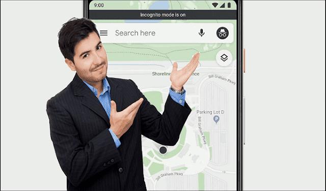 تطبيق خرائط غوغل يضيف وضع التصفح المتخفي تمامًا مثل غوغل كروم