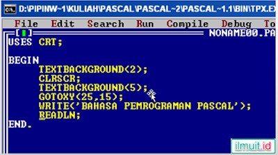 Kode Pengunaan GotoXY, TextColor, TextBackground