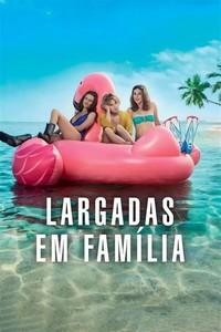 Largadas Em Família (2018) Dublado 720p