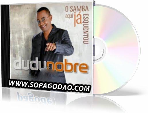 Dudu Nobre – O Samba ja Esquentou