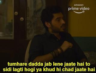 Tumhare dadda jab lene jaate hai to seedi lagti hogi ya khud hi chad jaate hai   divyendu as munna bhaiya   Mirzapur 2 Meme Templates (from Mirzapur 2 trailer)