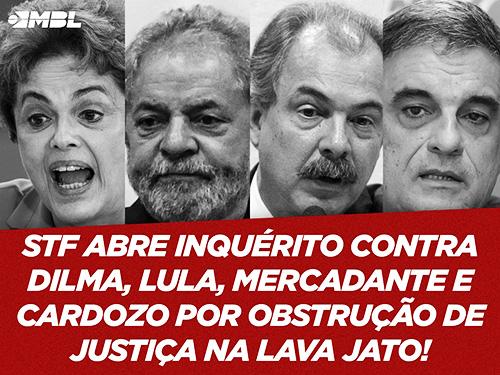 STF abre inquérito contra Dilma e Lula por agirem contra a Lava Jato.
