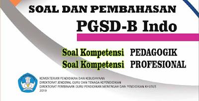 Soal UP PPG PGSD Bahasa Indonesia Lengkap Pembahasan