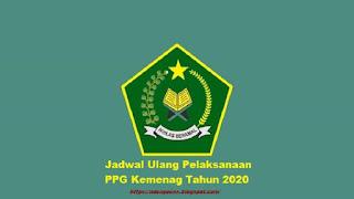 Jadwal Ulang Pelaksanaan PPG Kemenag Tahun 2020