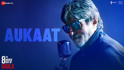 Aukaat Full Song Lyrics - Badla - Amitabh Bachchan