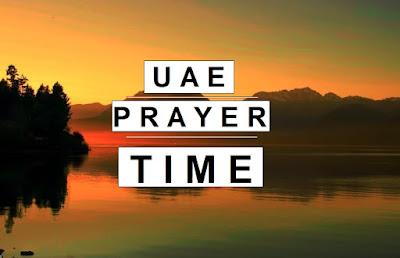 Prayer time Dubai, Prayer time Sharjah, Prayer time in Abu Dhabi, Prayer Time, Muslim Prayer times