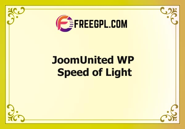 JoomUnited WP Speed of Light Nulled Download Free