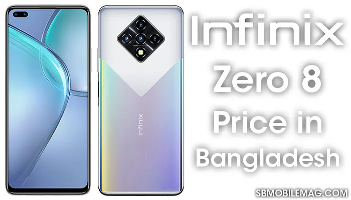 Infinix Zero 8, Infinix Zero 8 Price, Infinix Zero 8 Price in Bangladesh