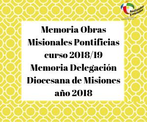 Memoria OMP y Delegación Diocesana de Misiones