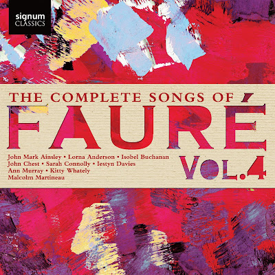 The Complete Songs of Gabriel Fauré - Malcolm Martineau - Signum Classics