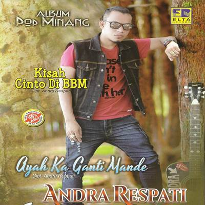 Download Lagu Minang Andra Respati Kisah Cinto Di BBM Full Album