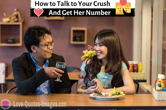 How to Talk to Your Crush, love quotes images