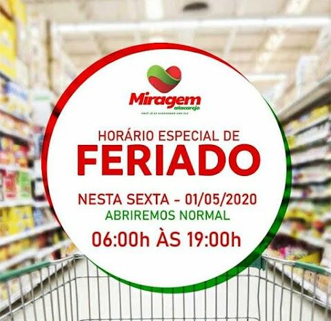 Feriado com super oferta é no Miragem Atacarejo!