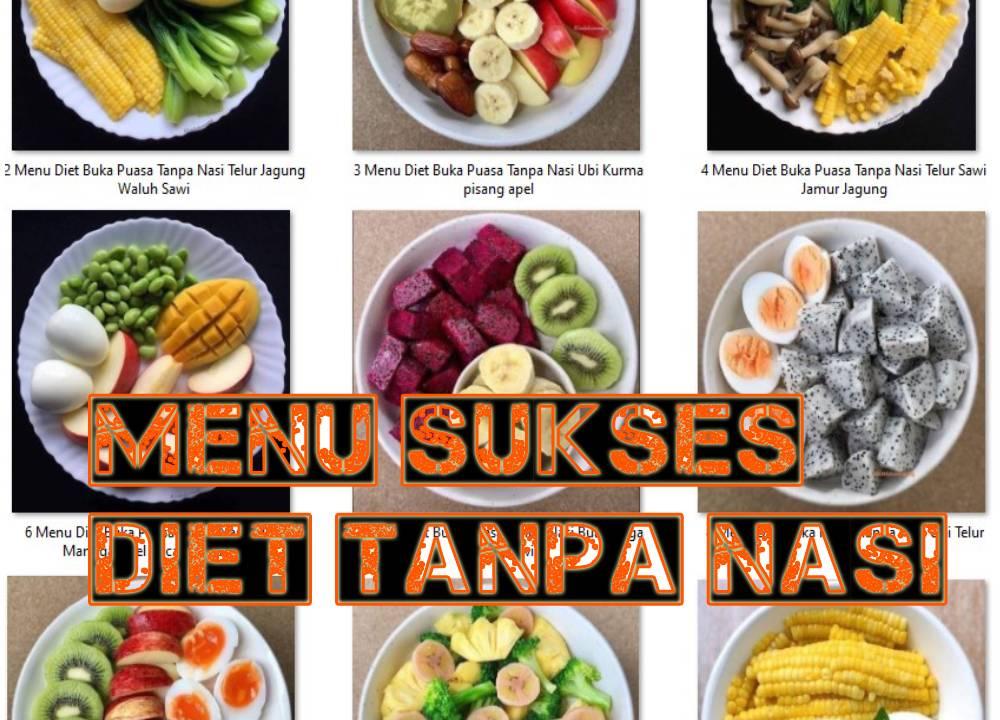 Puasa Sekaligus Diet Bisa Loh Ini Menu 30 Hari Buka Puasa Tanpa Nasi Kanalmu