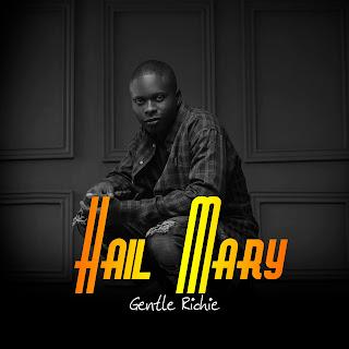 Mp3: Hail Mary - Gentle Richie