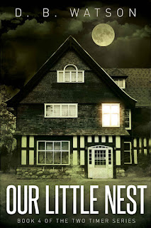 Our Little Nest by D.B. Watson