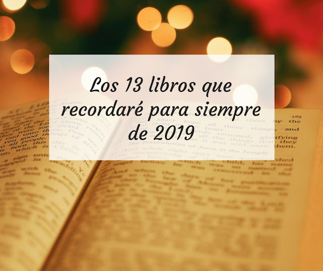 Los 13 libros que recordaré para siempre de 2019