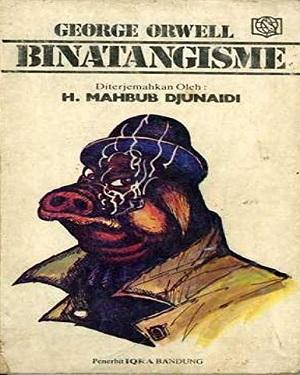 Ebook: Binatangisme - George Orwell (Terj. Mahbub Djunaidi)