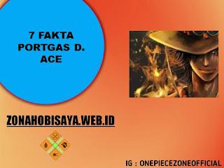 Portgas D. Ace Mati, 7 Fakta Ace One Piece [One Piece]