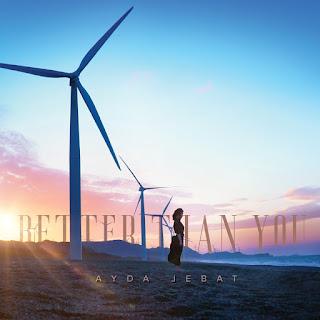 Ayda Jebat - Better Than You MP3