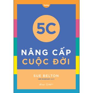 5C Nâng Cấp Cuộc Đời ebook PDF EPUB AWZ3 PRC MOBI